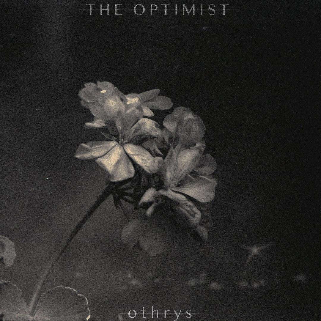 The Optimist - Othrys [EP] (2017)