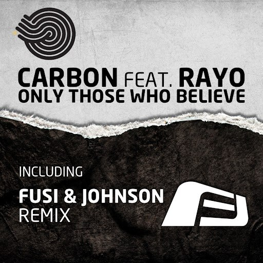 Carbon альбом Only Those Who Believe