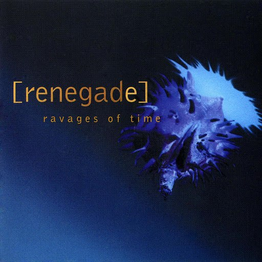 Renegade альбом Ravages Of Time