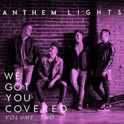 Anthem Lights альбом We Got You Covered, Vol. 2