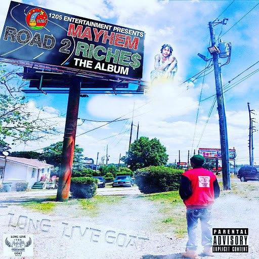 Mayhem альбом 1205 Entertainment Presents: Road 2 Riches