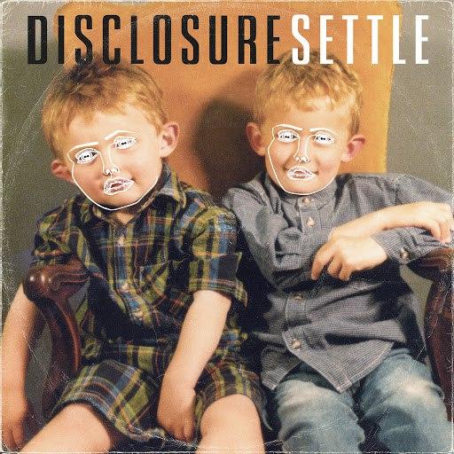 Disclosure альбом Settle