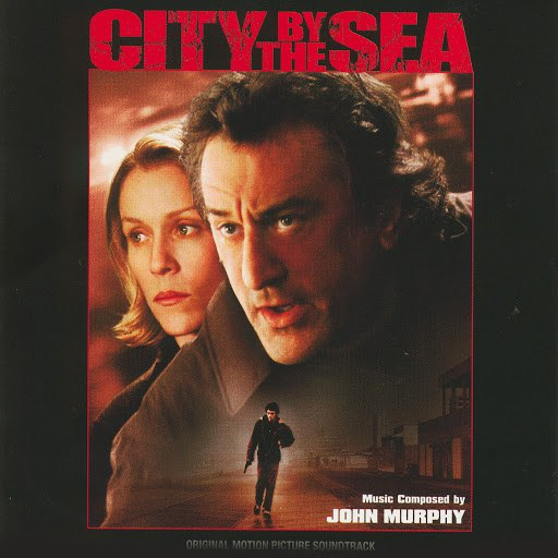John Murphy альбом City By The Sea (Original Motion Picture Soundtrack)