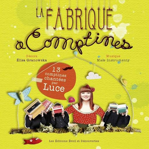 Luce альбом La fabrique à comptines (13 comptines chantées par Luce)
