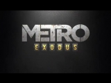 The Game Awards 2017 - Metro Exodus