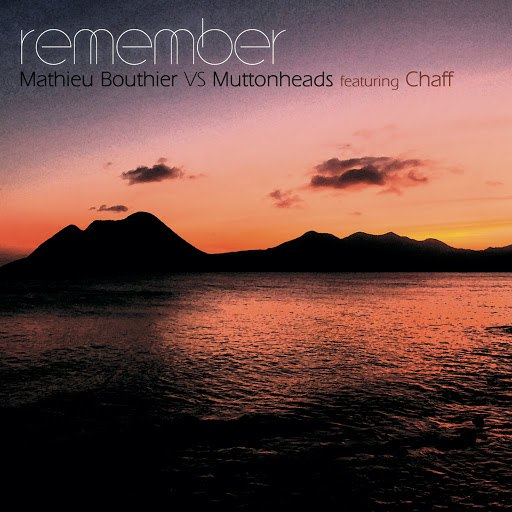 Mathieu Bouthier альбом Remember (feat. Chaff)