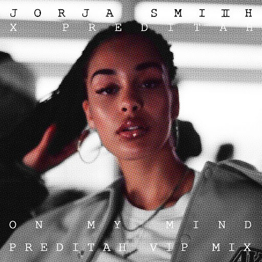 Jorja Smith album On My Mind (Preditah VIP Mix)