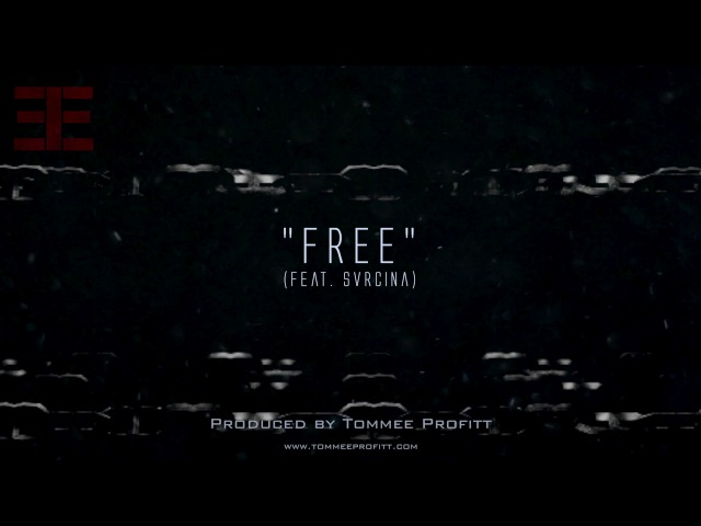 Free (feat. Svrcina) Produced by Tommee Profitt