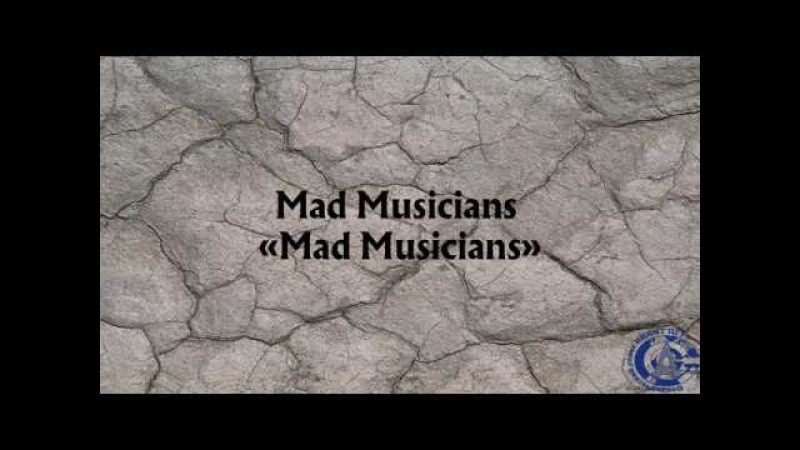 Mad Musicans