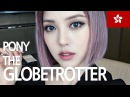 🌎 PONY THE GLOBETROTTER Soft Smoky Makeup With subs Hong Kong
