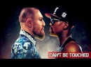 2Pac - Can't Be Touched feat Eminem DMX (2018 Mayweather vs McGregor Music Video)
