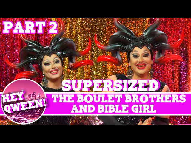 The Boulet Brothers on Hey Qween! with Jonny McGovern SUPERSIZED Part 2