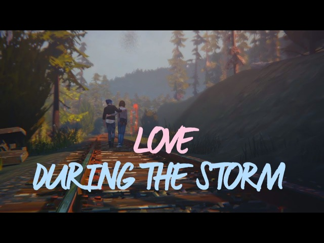 Love During the Storm