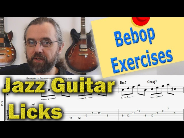 3 Bebop Exercises and how to turn them into Jazz Guitar Licks