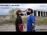 Project Lin-Kuei - My Enemy (Industrial Dance)