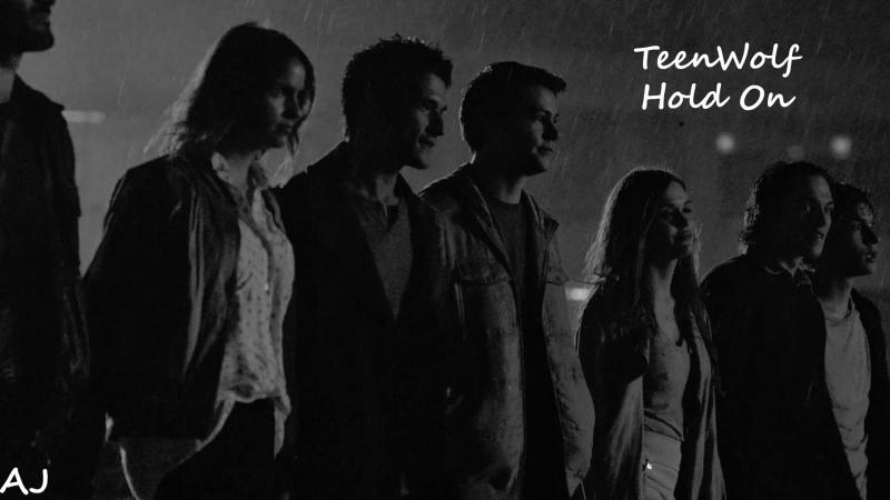 TeenWolf || Hold On