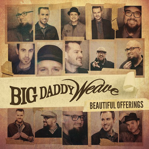 Big Daddy Weave альбом Beautiful Offerings (Deluxe Edition)