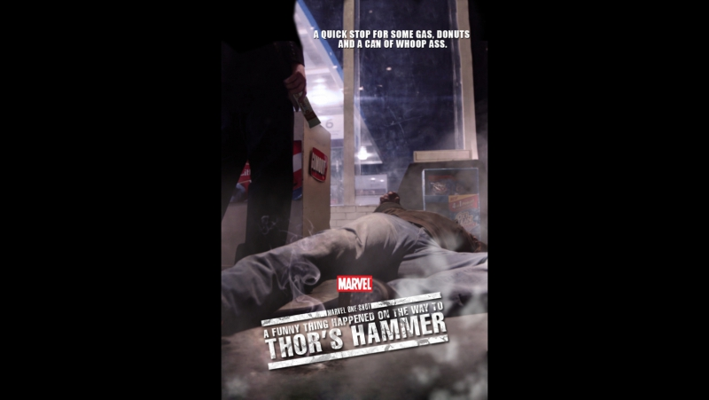 MARVEL ONE-SHOT: A FUNNY THING HAPPENED ON THE WAY TO THOR'S HAMMER/КОРОТКОМЕТРАЖКА MARVEL: ЗАБАВНЫЙ СЛУЧАЙ НА ПУТИ К МОЛОТУ ТОР