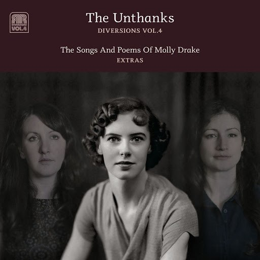 The Unthanks альбом Diversions, Vol. 4: The Songs and Poems of Molly Drake - Extras