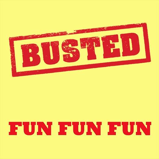 Busted альбом Fun Fun Fun