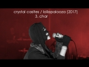 Crystal castles / lollapalooza 2017 / 3. char
