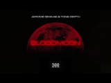 Jerome Isma-Ae Tone Depth - Bloodmoon