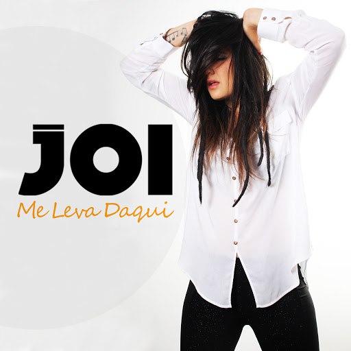 Joi альбом Me Leva Daqui
