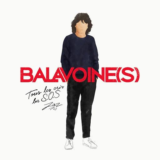 zaz альбом Tous les cris les S.O.S (Balavoine s)