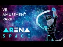 VR Amusement park ARena Space in Schuka Mall