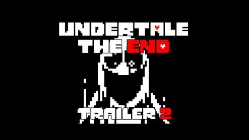 UNDERTALE - The End Fangame TRAILER 2