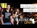 Gusttavo Lima - As Mina Pira Na Balada - [DVD Ao Vivo Em São Paulo] (Clipe Oficial)