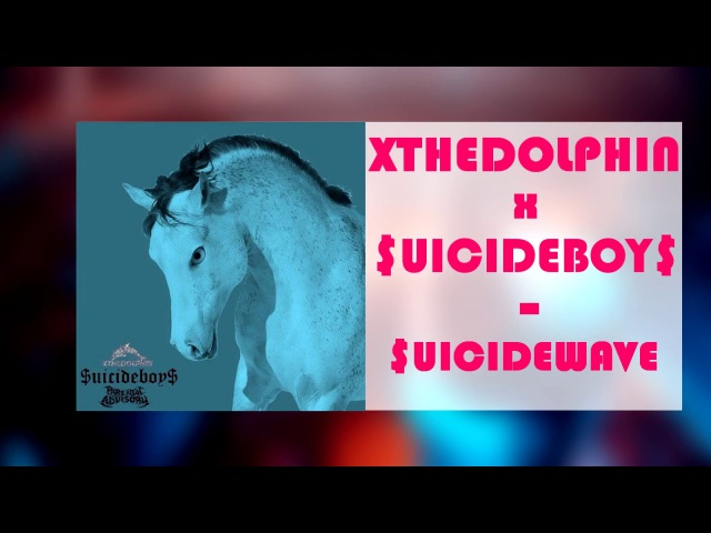 XTHEDOLPHIN x $UICIDEBOY$ - $UICIDEWAVE ПЕРЕВОД НА РУССКИЙ with russian subs