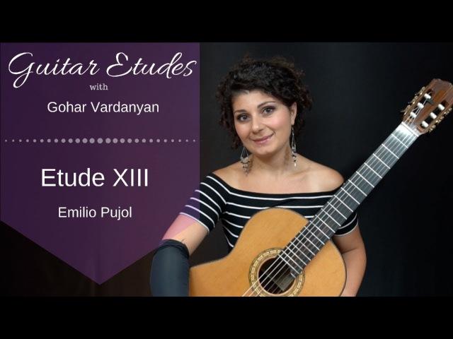 Etude XIII (Scale Etude) by Emilio Pujol   Guitar Etudes with Gohar Vardanyan