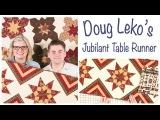 Jubilant Tablerunner by Doug Leko of Antler Quilt Design - Fat Quarter Shop