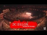 2CELLOS - LIVE at Arena di Verona 2016 FULL CONCERT