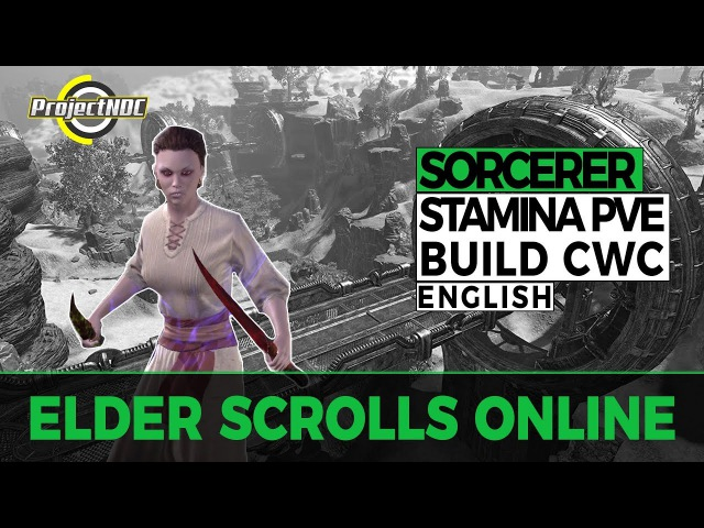 ESO- Stamina Sorcerer: PVE DPS Build for Clockwork City (English)