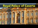 Best Tourist Attractions Places To Travel In Italy | Royal Palace of Caserta Destination Spot