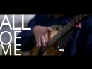 John Legend - All of Me - Fingerstyle Guitar Cover