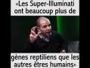 Les supers illuminatis ont beaucoup plus de gènes reptiliens que les autres êtres humains