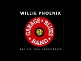 Willie Phoenix And The Soul Underground2017-American Blues