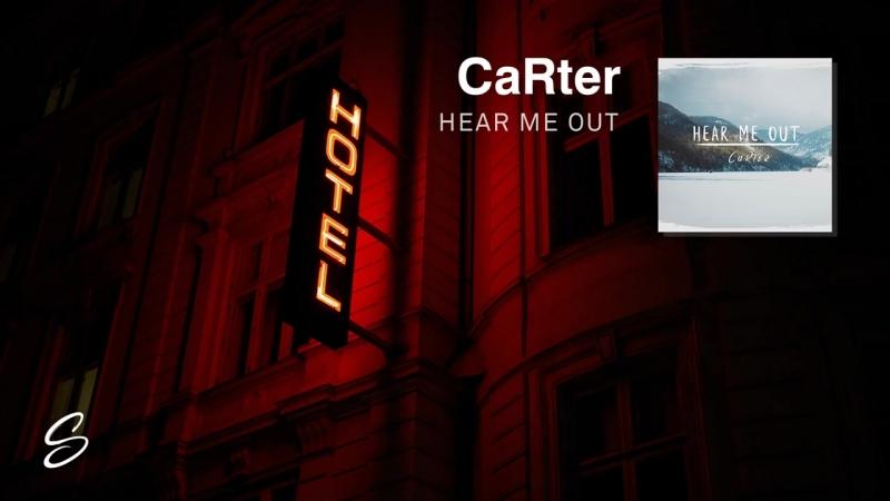 Картер - Выслушай Меня
