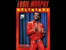 Эдди Мёрфи: ДуркуетEddie Murphy: Delirious (1983) AVO М.Яроцкий
