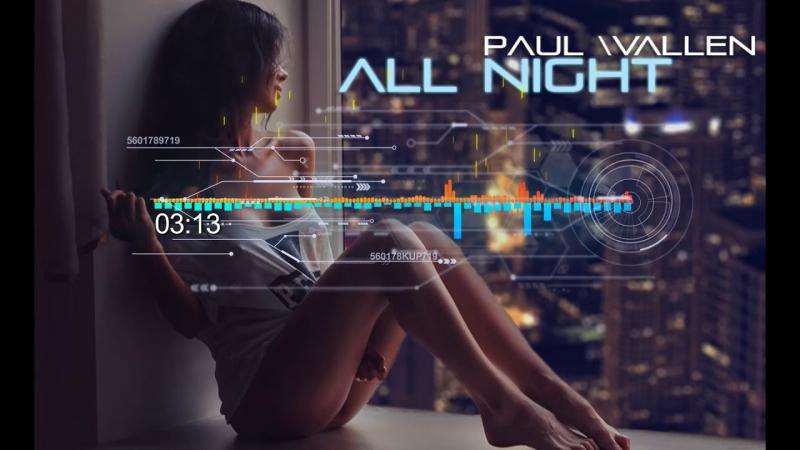 Paul Wallen - All Night