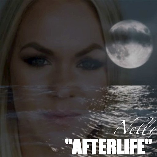 Nelly альбом Afterlife (Radioversion)