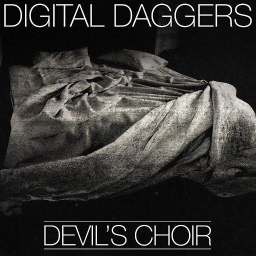 Digital Daggers альбом Devil's Choir