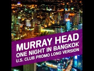 Murray Head - One Night In Bangkok (2015) DJ. Bomber - Club Mix