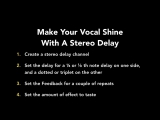 12 - Make your vocal shine with a stereo delay