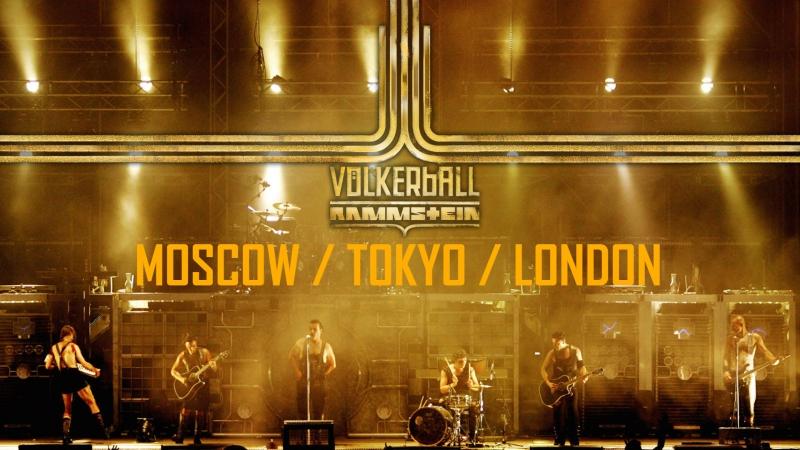 Rammstein - Volkerball (Moscow Tokyo London) BONUS
