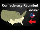 What If the Confederacy Reunited Today