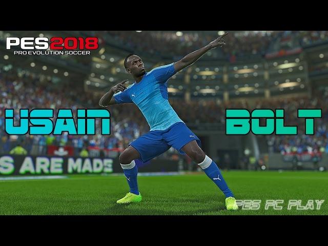 Usain Bolt No PES 2018 - Entendam o VERDADEIRO MOTIVO!